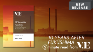 10 Years After Fukushima: What is the Future of Nuclear Power